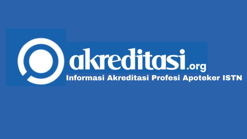 Akreditasi Profesi Apoteker ISTN