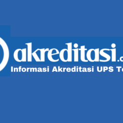 Akreditasi UPS Tegal