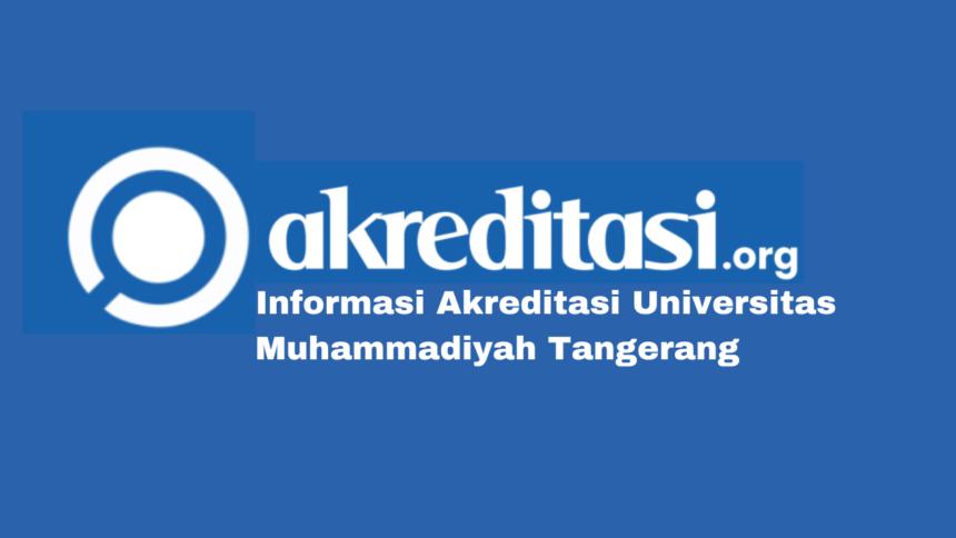 Akreditasi Universitas Muhammadiyah Tangerang