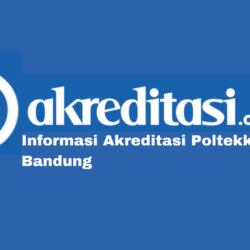Akreditasi Poltekkes Bandung