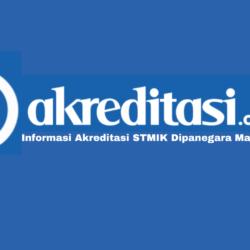 Akreditasi STMIK Dipanegara Makassar Terkini